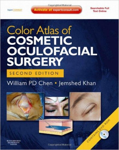 Color Atlas of Cosmetic Oculofacial Surgery